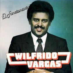 Wilfrido Vargas - El Hombre Divertido