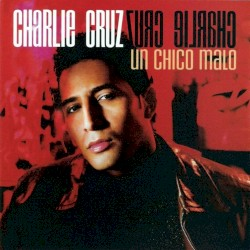 Charlie Cruz - Dices Que Te Vas