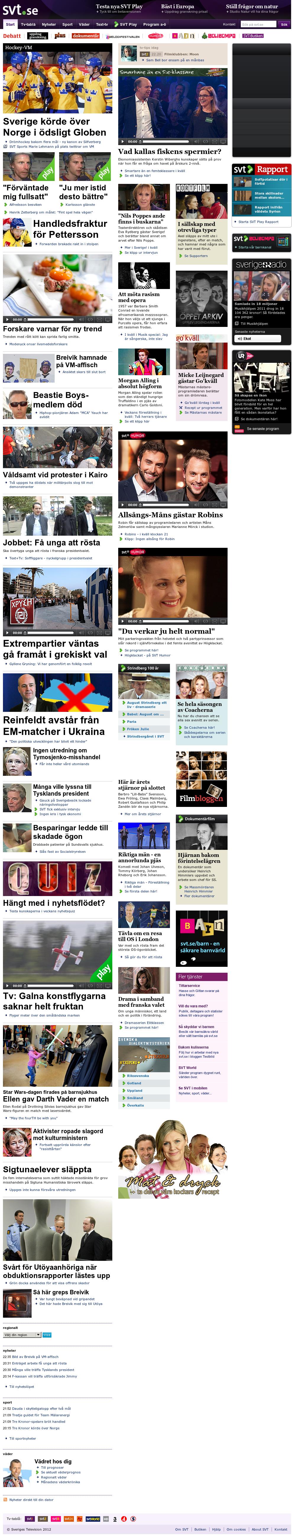 SVT at Saturday May 5, 2012, 4:11 a.m. UTC