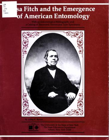 Barnes (1988) Asa Fitch and the emergence of American entomology